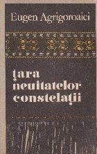 Tara neuitatelor constelatii Folclor arhaic