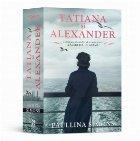 Tatiana si Alexander. Continuarea bestsellerului Calaretul de arama