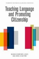 Teaching Language and Promoting Citizenship