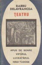 Teatru - Apus de Soare. Viforul. Luceafarul. Hagi-Tudose