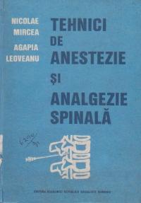 Tehnici de anestezie si analgezie spinala