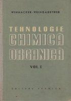 Tehnologie chimica organica, Volumul I (traducere din limba germana)