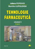 Tehnologie farmaceutică. Volumul II (ediţia a II-a)