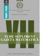 Teme supliment Gazeta Matematica. Clasa a VII-a