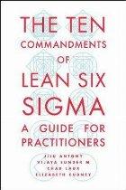 Ten Commandments of Lean Six Sigma