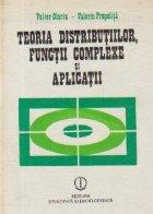 Teoria distributiilor functii complexe aplicatii