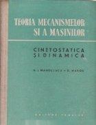 Teoria mecanismelor si a masinilor - Cinetostatica si dinamica