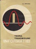 Teoria transmisiunii informatiei - Semnale si perturbatii