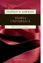 Teoria universala. Originea si soarta universului