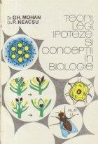 Teorii, legi, ipoteze si conceptii in biologie