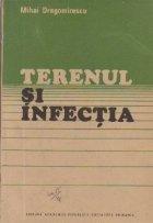 Terenul si infectia