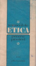 Termeni de etica, Volumul al III-lea