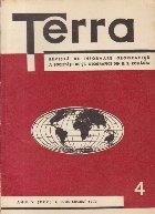 Terra, Revista a Societatii de St. Geografice din R. S. Romania, Nr. 4 - Iulie-August 1973