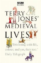 Terry Jones\ Medieval Lives