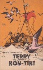 Terry pe urmele lui Kon-Tiki