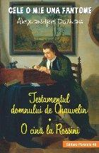 Testamentul domnului de Chauvelin. O cină la Rossini