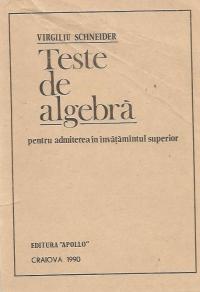 Teste de algebra pentru admiterea in invatamantul superior
