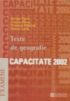 Teste de geografie. Capacitate 2002
