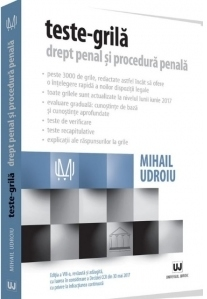Teste-grila. Drept penal si procedura penala. Editia a VIII-a, revazuta si adaugita