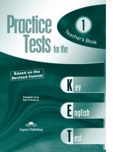 Teste limba engleza Practice tests for KET 1 Manualul profesorului