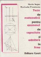 Teste de matematica pentru examenul de capacitate si admitere in liceu