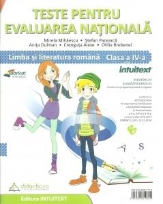 Teste pentru evaluarea nationala. Limba si Literatura Romana si Matematica pentru clasa a IV-a