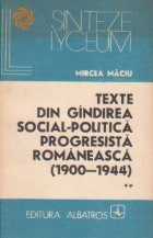 Texte din gindirea social-politica progresista romaneasca (1900-1944) - vol I