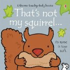 That's not my squirrel...