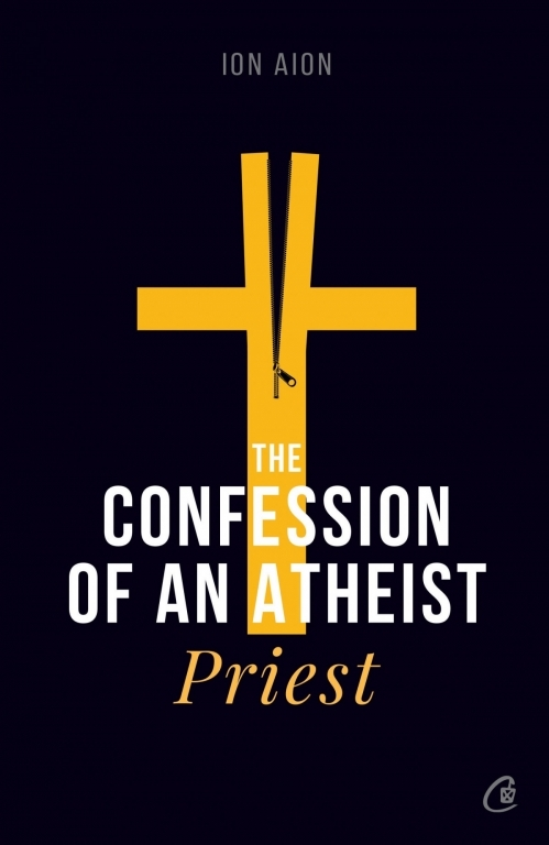 The Confession of an atheist priest