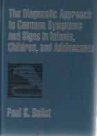 The Diagnostic Approach Common Symptoms