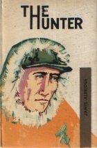 The Hunter / Vinatorul (Limba engleza)