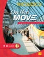 On the Move. Engleza practica pentru incepatori