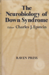 The Neurobiology of Down Syndrome