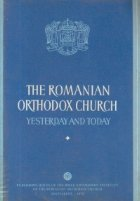 The Romanian Orthodox Church Yesterday and Today
