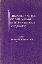 Theories and Use beta Blockade