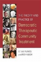 Theory and Practice of Democratic Therapeutic Community Trea
