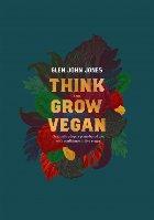 Think And Grow Vegan