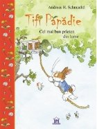 Tifi Papadie. Cel mai bun prieten din lume