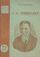 C. A. Timiriazev