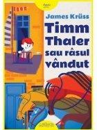 Timm Thaler sau rasul vandut