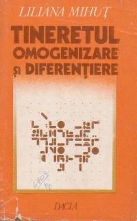Tineretul, omogenizare si diferentiere
