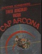 Tinta atacului: Vasul Cap Arcona