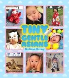 Tiny Gentle Asians