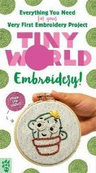Tiny World: Embroidery!