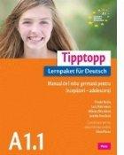 Tipptopp A1.1 - Manual de limba germana pentru incepatori - adolescenti