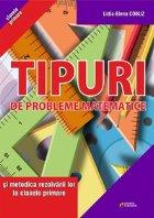 Tipuri de probleme matematice si metodica rezolvarii lor la clasele primare