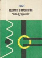 Tolerante si masuratori (manual pentru licee cu profilurile de : mecanica, matematica-fizica, matematica mecanica, clasa a XI-a)