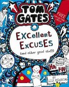 Tom Gates: Excellent Excuses (And Other Good Stuff