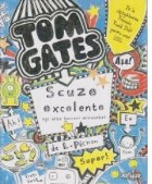 Tom Gates - Scuze excelente (si alte lucruri minunate)