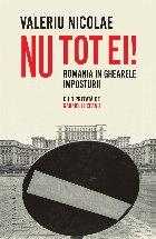 Nu tot ei!.România în ghearele imposturii